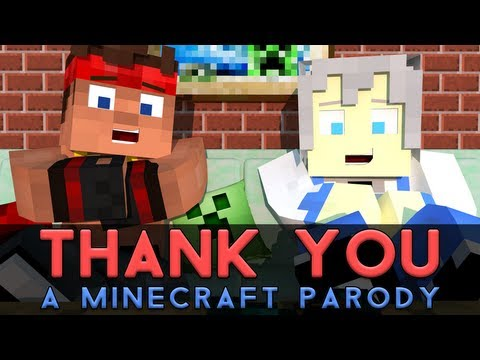 ♫ Thank You A Minecraft Parody of MKTOs Thank You Music Video