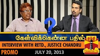 Best of Kelvikkenna Bathil : Interview with Retd., Justice Chandru – Thanthi TV Show