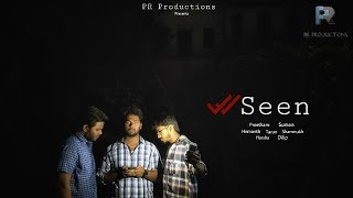 Seen || Telugu Short Film || Suspense Thriller || PR Productions || Shot on Oneplus 5 - YOUTUBE