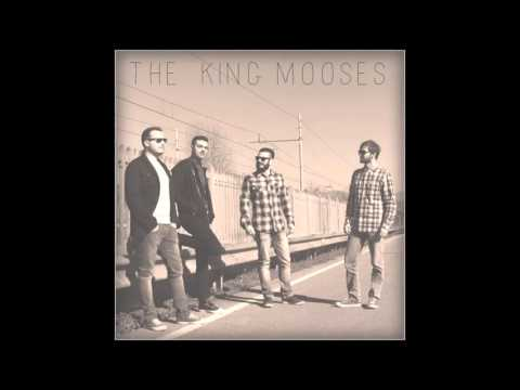 The King Mooses - In The City