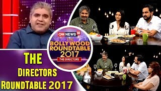 The Directors RoundTable 2017 with Rajeev Masand  | CNN News18 - IBNLIVE