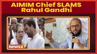 Asaduddin Owaisi reaches out to RaGa in Maharashtra rally, but with a rider - NEWSXLIVE