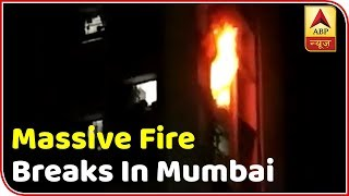 Mumbai: 2 die as fire breaks out in 21-storey building - ABPNEWSTV
