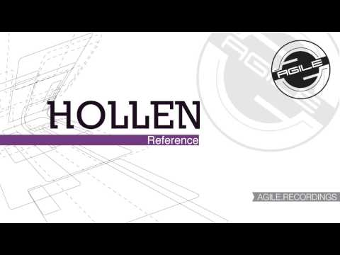 Hollen - Reference (Original Mix) [Agile Recordings]
