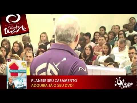 Mensagem do Pr. Cláudio Duarte - Planeje seu Casamento