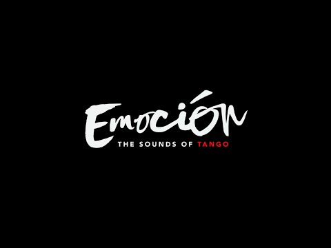 EMOTION, THE SOUNDS OF TANGO - TEASER - اتفرج تيوب