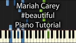 Mariah Carey - Beautiful Tutorial