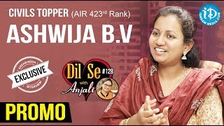 Civils Topper (AIR 423rd Rank ) Ashwija B.V Exclusive Interview - Promo || Dil Se With Anjali #128 - IDREAMMOVIES