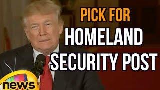 US President Donald Trump Introduces Pick for Homeland Security Post | Mango News - MANGONEWS