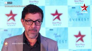 Everest on STAR Plus: Rajat Kapoor talks about his EVEREST! - STARPLUS