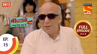 Beechwale Bapu Dekh Raha Hai - Ep 15 - Full Episode - 20th October, 2018 - SABTV