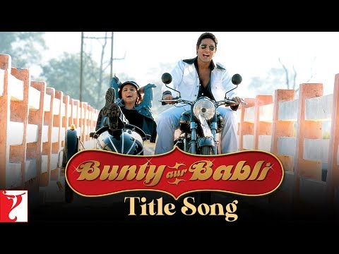 Bunty Aur Babli - Song - Bunty Aur Babli - YouTube