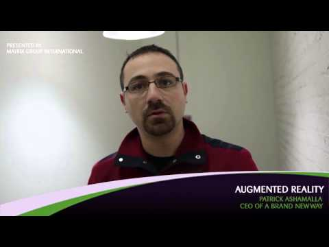 Augmented Reality - Patrick Ashamalla, CEO, A Brand New Way