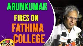 Former MP Undavalli Arunkumar Fires On Fathima College | Mango News - MANGONEWS