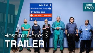 Hospital: Series 3 | Trailer - BBC Two - BBC