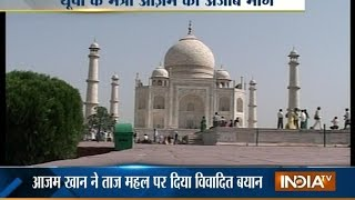 Taj Mahal should be handed over to Waqf Board says Azam Khan - INDIATV