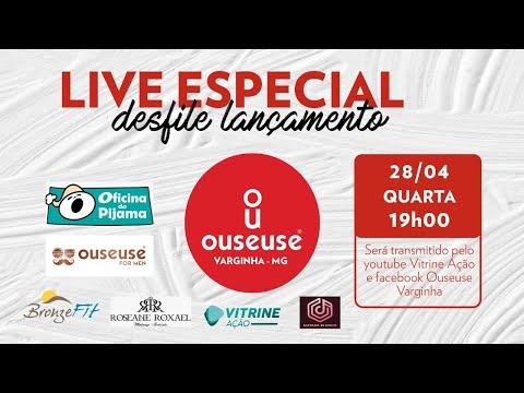 Live Especial Desfile OuseUse Varginha