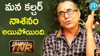 Actor Sathiya Prakash about Indian Culture | Frankly With TNR | iDream Telugu Movies - IDREAMMOVIES