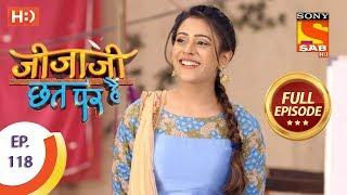 Jijaji Chhat Per Hai - Ep 118 - Full Episode - 21st June, 2018 - SABTV