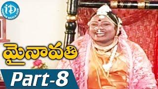 Mynavathi Full Movie Part 8 || Chitralekha, Anil || Erram Venugopal || Ravi Ala - IDREAMMOVIES