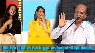 Duets in sixties is a big punishment : Rajinikanth - IGTELUGU