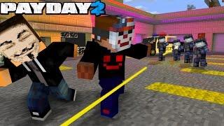 PayDay в Minecraft | ОГРАБЛЕНИЕ в МАЙНКРАФТ