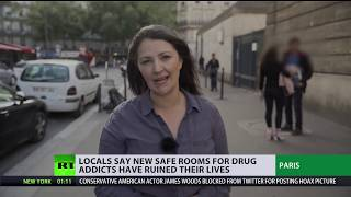 Space for drugs in Paris: Locals say new safe rooms for drugs addicts have ruined their lives - RUSSIATODAY