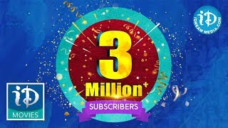 Celebrating 3 Million+ Subscribers For iDream Movies || Thank you everyone... 🙏 - IDREAMMOVIES