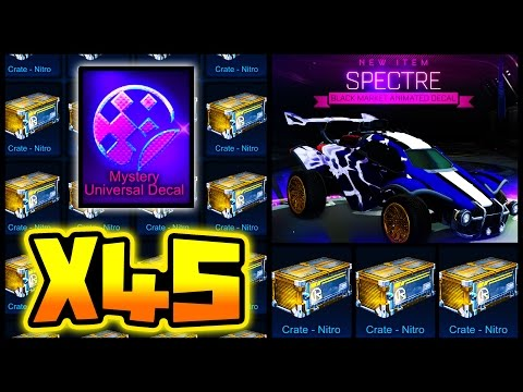 45 NITRO CRATE OPENING!! ( NEW MYSTERY DECAL IN ROCKET LEAGUE!! )