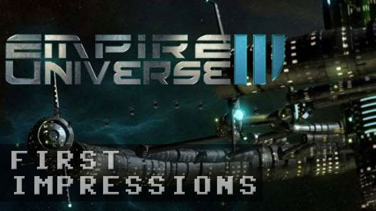 Empire Universe 3 Gameplay - First Impressions HD