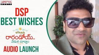 DSP Best Wishes To Raarandoi Veduka Chuddam Team | Naga Chaitanya, Rakul Preet - ADITYAMUSIC