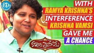 With Ramya Krishna's Interference Krishna Vamsi Gave Me A Chance - Nandini Reddy - IDREAMMOVIES