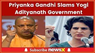 Priyanka Gandhi Slams Yogi Adityanath Government; Will Congress Enter Ram Mandir War? - NEWSXLIVE