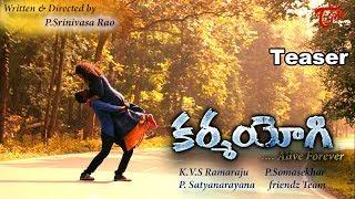 KARMAYOGI | Telugu Short Film Trailer 2019 | by P Srinivasa Rao | TeluguOne - TELUGUONE