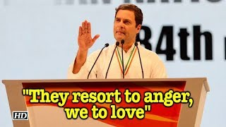 "Congress' Plenary Session | ""They resort to anger, we to love"" : Rahul Gandhi - IANSINDIA"