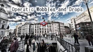 Royalty Free :Operatic Wobbles and Drops