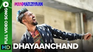 DhayaanChand | Full Video Song | Manmarziyaan | Amit Trivedi, Shellee | Vicky Kaushal, Taapsee Pannu - EROSENTERTAINMENT