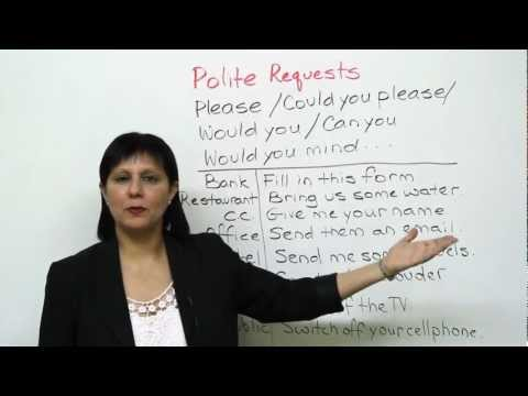 Conversational English - How to make polite requests