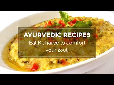 Ayurvedic recipes – Eat Kicharee to comfort your soul   khichdi benefits