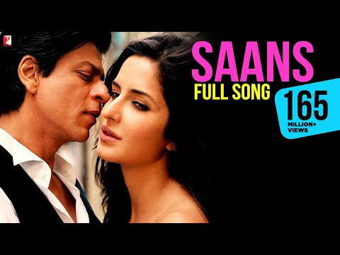 Saans - Full Song - Jab Tak Hai Jaan