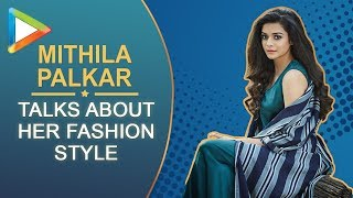 Bollywood Hungama's Fashion Talk with Mithila Palkar | Episode 1 - HUNGAMA
