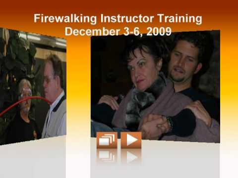 FIREWALKING INSTRUCTOR TRAINING DECEMBER 2009