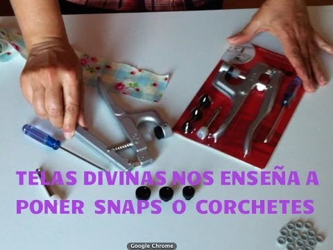 TUTORIAL PARA PONER SNAPS, CORCHETES O BROCHES AUTOMÁTICOS