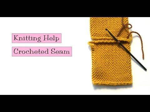 Knitting Help - Crocheted Seam