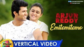 Emitemitemo Vertical Video Song | Arjun Reddy Movie Songs | Vijay Deverakonda | Shalini Pandey - MANGOMUSIC