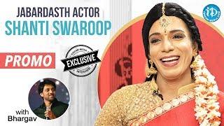 Jabardasth Actor Shanti Swaroop Exclusive Interview - Promo || Talking Movies With iDream - IDREAMMOVIES