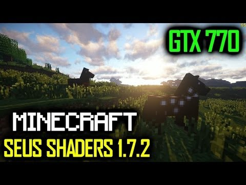 Minecraft SEUS Shaders 1.7.2 On Gigabyte GTX 770 OC - Max Settings - Full HD
