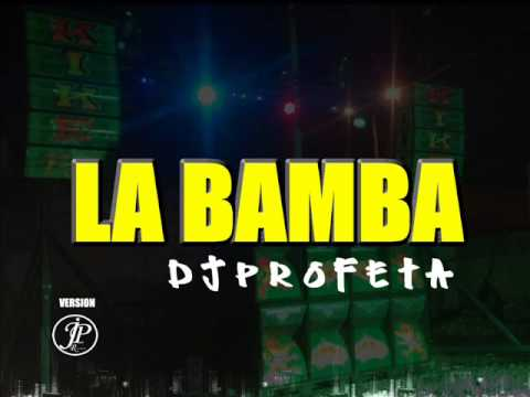 LA BAMBA En Champeta - Dj Profeta (Version JP Record) Afrikano 2014