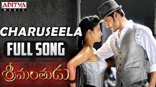 Charuseela Full Song || Srimanthudu Songs || Mahesh Babu, Shruthi Hasan, Devi Sri Prasad - ADITYAMUSIC