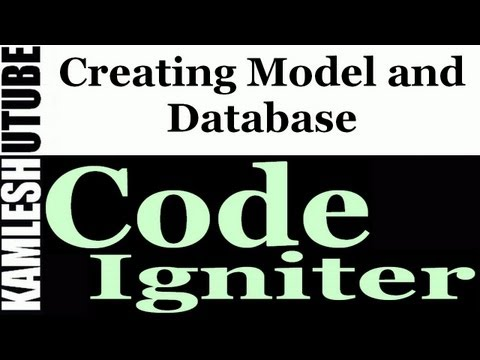 CodeIgniter Tutorial - Part3 - Creating Model and Database with Setting setup in CodeIgniter